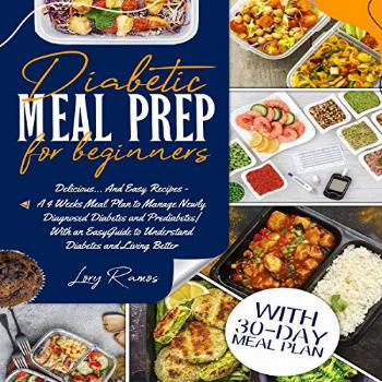 Diabetic Meal Prep for Beginners: Delicious...and Easy