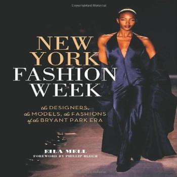 New York Fashion Week: The Designers, the Models, the